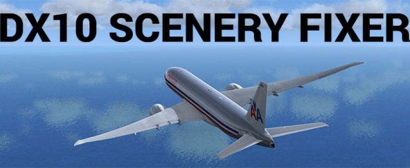 FSX DX10 Scenery Fixer: Could it Help You?