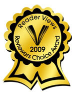 Reader Views Reviewers Choice Award 2009