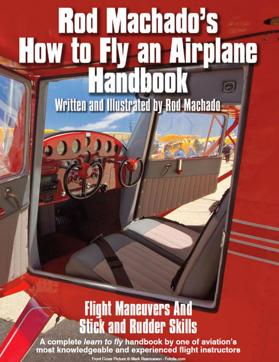 Flight training essentials rod machados ebooks how to fly an airplane ebook fandeluxe Image collections