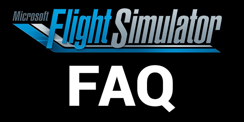 MSFS FAQ Section.