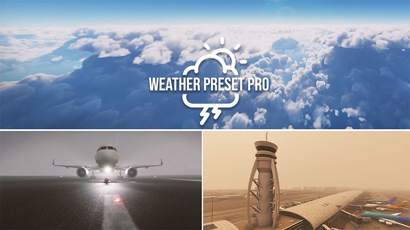 Weather Preset Pro addon for MSFS.