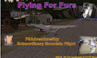 Flying For Furs Mission.