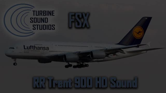 TSS Airbus 380 RR Trent 900 HD Sound Pack for FSX