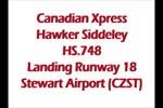 Canadian Xpress Hawker Siddeley HS.748 Landing Runway 18 Stewart (CZST)
