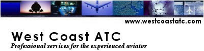 West Coast ATC, meeting the needs of the most demanding professional pilots.